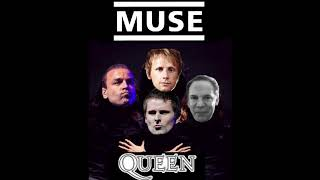 If Bohemian Rhapsody was a Muse Song