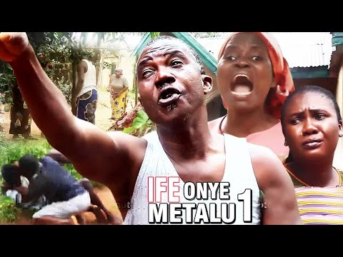 Ife Onye Metalu season 1 - Latest Nigeria Nollywood Igbo Movie