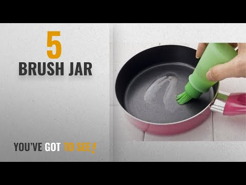Top 10 Brush Jar [2018]: Evana Silicone Cooking Oil Bottle With Basting Brush (Silicon Brush Bottle)