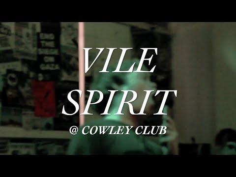 vile spirit | 02.06.17 | full set @ cowley club