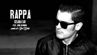 RAPPA - Celibatar (feat. JOHN DIAMOND)