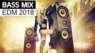 EDM Bass Music 2018 - Electro House Party Mix
