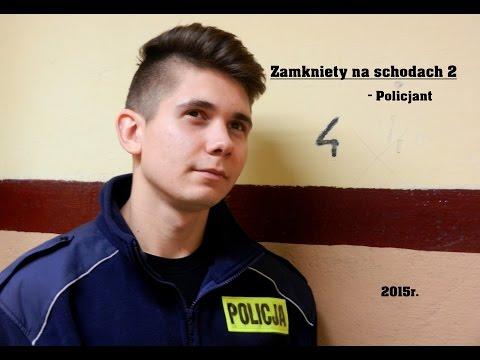 Zamknięty na schodach 2 – Policjant