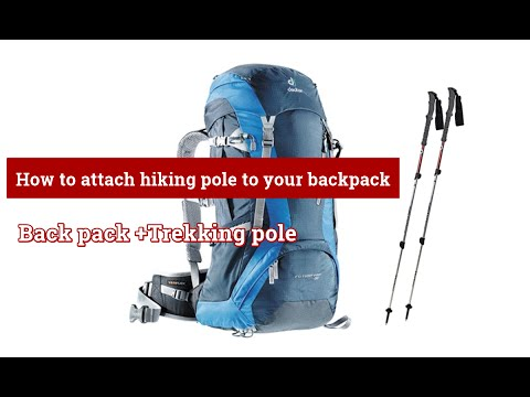 How to attach hiking pole to your backpack