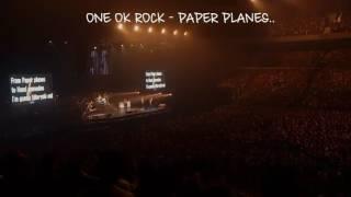 Video ONE OK ROCK - Paper Planes live at Saitama Super Arena(With Lyric) MP3, 3GP, MP4, WEBM, AVI, FLV Juni 2019