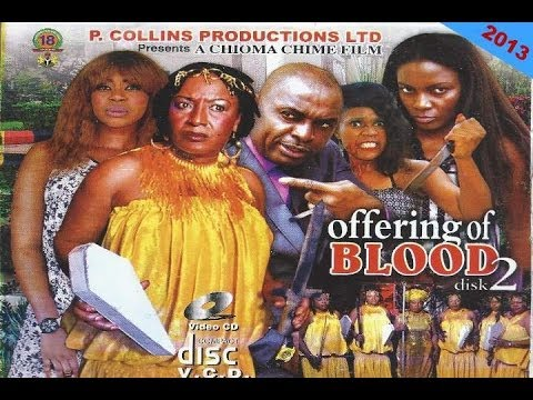 Offering of Blood 2 - Nollywood Movies 2013