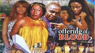 Offering of Blood Nigerian Movie [Part 2] - A Family Drama