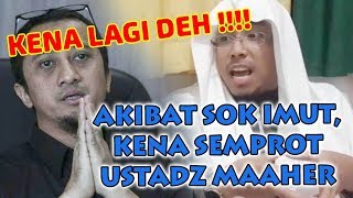 Video KENA LAGI DEH !! Akibat Sok Imut, Kena Semprot Ustadz Maaher MP3, 3GP, MP4, WEBM, AVI, FLV Mei 2019