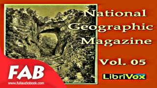 The National Geographic Magazine Vol  05 Full Audiobook by Travel & Geography Audiobook