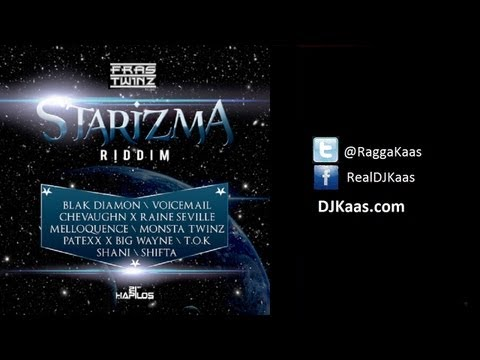 Starizma Riddim Mix featuring TOK, Voicemail, Demarco, Shani, Raine Seville, Chevaughn, Shifta, Melloquence and More! | Dj Kaas