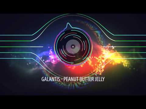 Galantis - Peanut Butter Jelly (Radio Edit)
