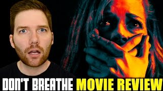 Don't Breathe - Movie Review by Chris Stuckmann