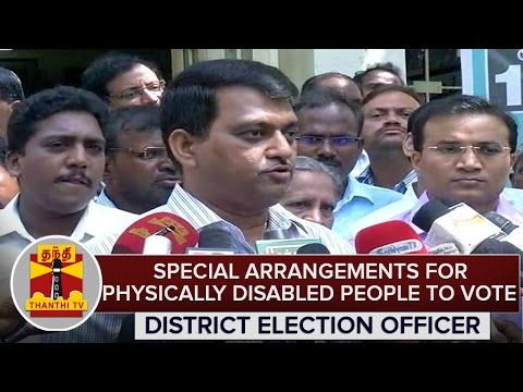TN-Elections-2016--Special-Arrangements-For-Physically-Disabled-People-To-Vote--Election-Officer