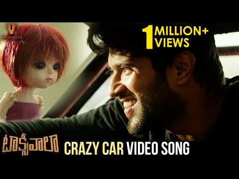 Video songs - Crazy Car Full Video Song  Taxiwaala Movie Songs  Vijay Deverakonda  Priyanka Jawalkar  Revanth