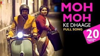 Nonton Moh Moh Ke Dhaage   Full Song   Dum Laga Ke Haisha   Ayushmann Khurrana   Bhumi   Papon   Monali Film Subtitle Indonesia Streaming Movie Download