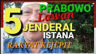 Video *153* Prabowo menang. PRABOWO LAWAN 5 JENDERAL ISTANA MP3, 3GP, MP4, WEBM, AVI, FLV April 2019