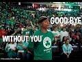 Isaiah Thomas - Without You [HD] -Emotional-