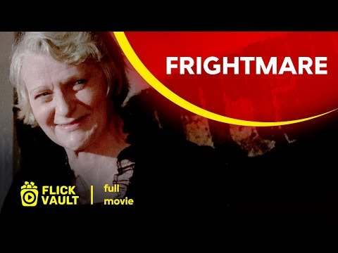 Frightmare | Full HD Movies For Free | Flick Vault
