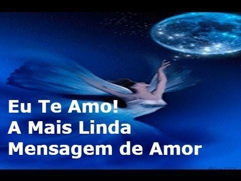 EU te amo! A mais Linda Mensagem de Amor -Washington Luiz Rodrigues