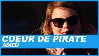 Coeur de Pirate | Adieu