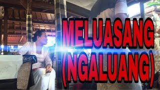 Download Video Meluasang (ngaluang) Putu Dama MP3 3GP MP4