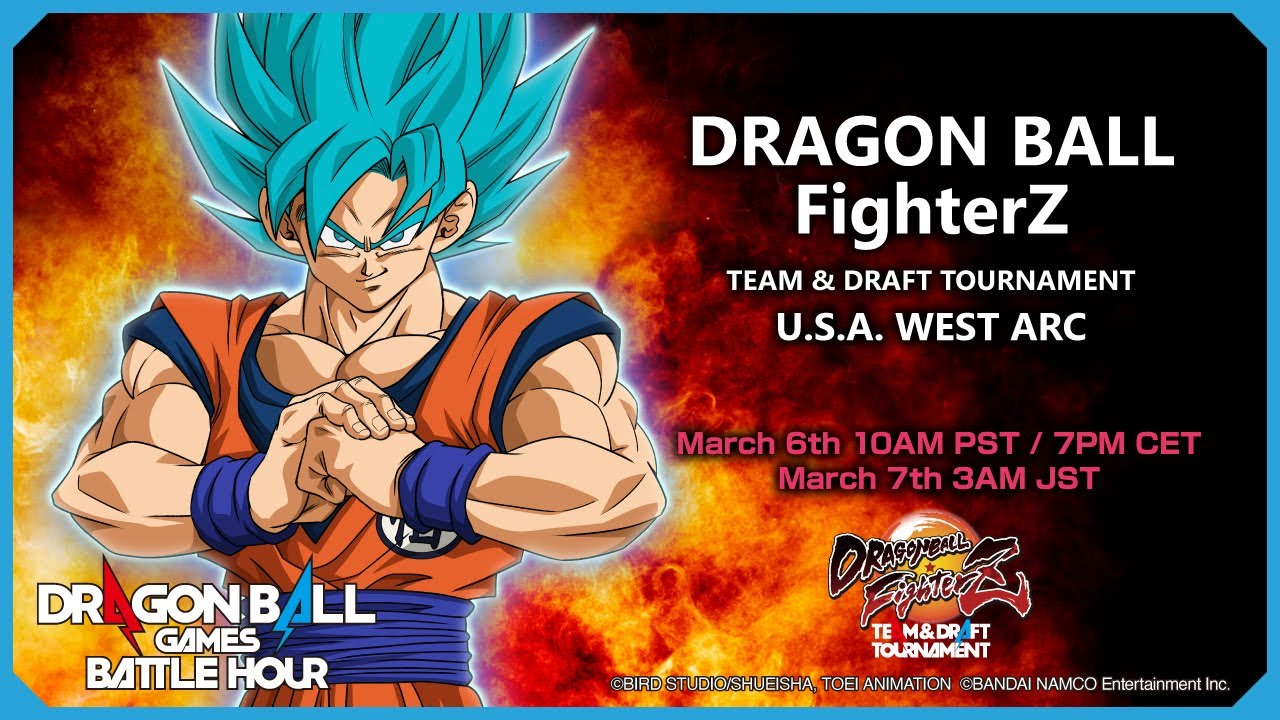 DRAGON BALL Games Battle Hour: DRAGON BALL FighterZ TEAM & DRAFT TOURNAMENT: U.S.A. WEST ARC