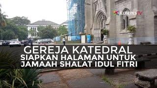 Video Halaman Gereja Katedral untuk Jamaah Shalat Idul Fitri MP3, 3GP, MP4, WEBM, AVI, FLV Juni 2017