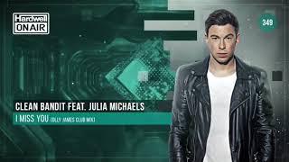Clean Bandit FT Julia Michaels - I Miss You (Olly James Remix)