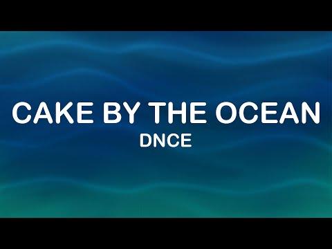 DNCE - Cake By The Ocean (Lyrics / Lyric Video)