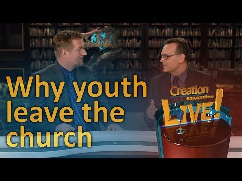Why youth leave the church (Creation Magazine LIVE! 7-01)