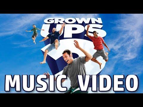 Grown Ups 2 (2013) Music Video