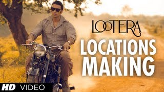 Lootera Locations Making (Official) | Ranveer Singh, Sonakshi Sinha