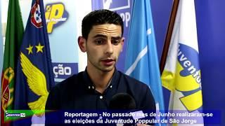 Reportagem No passado mes de Junho realizaram se as eleições da Juventude Poppular de São Jorge