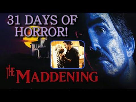 THE MADDENING (1995) 31 DAYS OF HORROR 2020