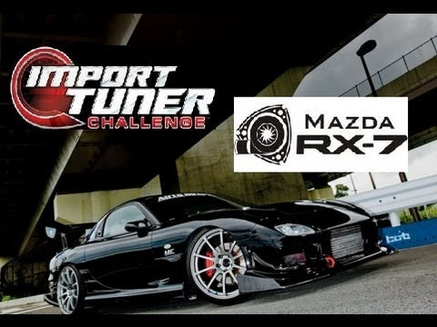 Import Tuner Challenge RX-7 FD Build