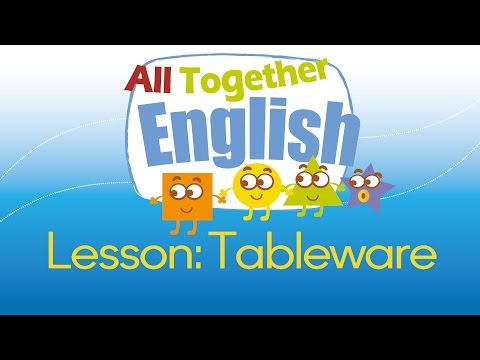 Tableware & Eating - ESL English For Kids: English Lessons For Young Children   All Together English