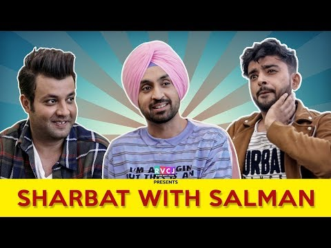 SHARBAT WITH SALMAN | Ft. Diljit Dosanjh, Varun Sharma & Saad | RVCJ MOVIES