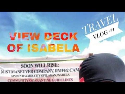 TRAVEL Vlog - Sindun View Deck of Ilagan Isabela