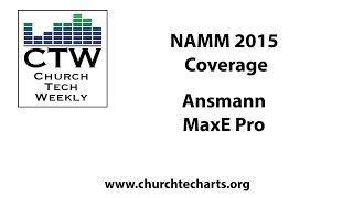 CTW NAMM 2015 Coverage: Ansmann Max E Pro