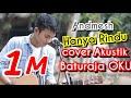 Download Lagu ANDMESH - HANYA RINDU TRI SUAKA COVER | BATURAJA OKU | GOA PUTRI Mp3 Free