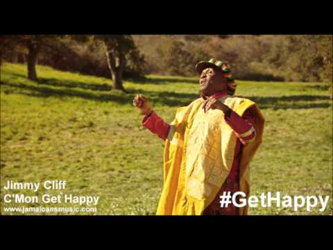 C'mon, Get Happy (2013) (Song) by Jimmy Cliff