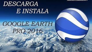 Video Descargar e Instalar Google Earth Pro 7.1 + crack (MEGA FuLL) MP3, 3GP, MP4, WEBM, AVI, FLV Juli 2018