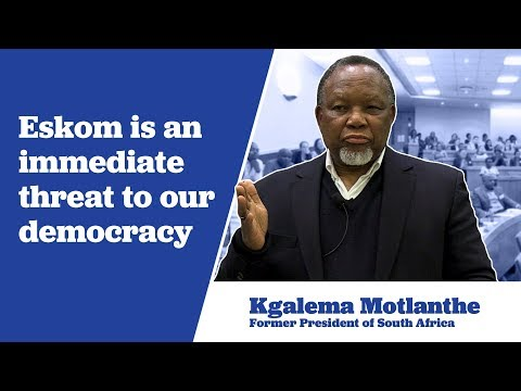 President Kgalema Motlanthe Describes Eskom as an immediate threat to our democracy