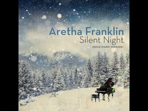Aretha Franklin - Silent Night (Solo Piano Version) (Official Audio)