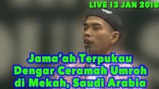 Video LIVE UAS HARI INI 13 JANUARI 2019 MEKAH! Ustadz Abdul Somad & Dr Musthofa Ceramah Umroh di Makkah MP3, 3GP, MP4, WEBM, AVI, FLV Januari 2019