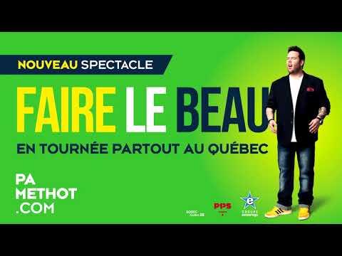 P-A Méthot - Faire le beau
