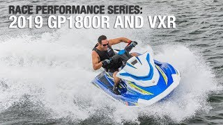 6. Yamaha's 2019 Race Performance Series featuring the GP1800R and the VXR