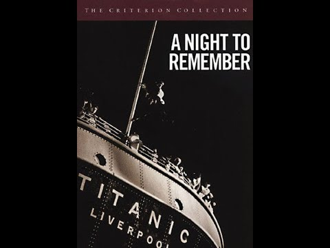 My review of and comparison between Titanic and 'A Night To Remember'
