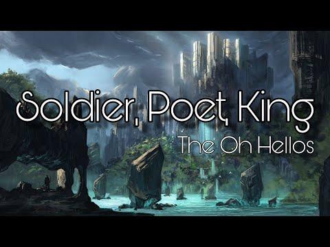 Soldier, Poet, King - The Oh Hellos (ON SCREEN LYRICS)