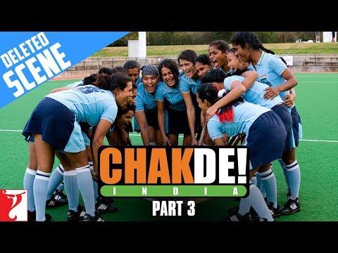 Deleted Scenes   Chak De India   Part 3   Shah Rukh Khan